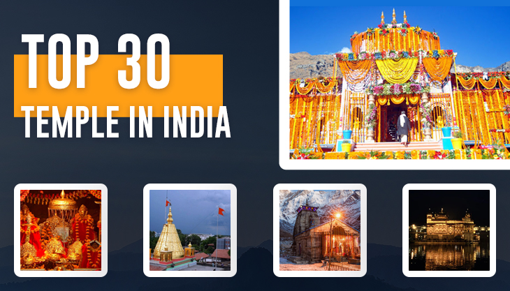 Top 30 Famous Temples in India - Hindu Temples