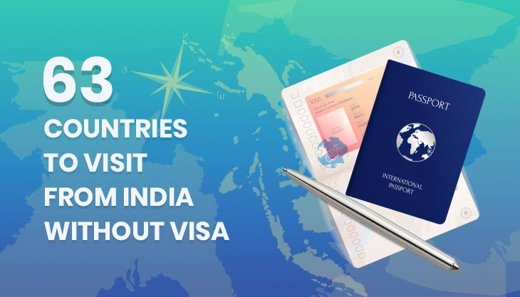 63 Countries One Can Travel Without Visa From India
