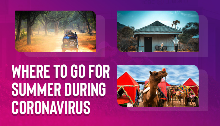 What To Do And Where To Go For Summer Tour During Coronavirus